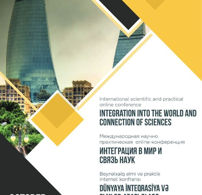 Integration into the world and connection of sciences, October, 2020