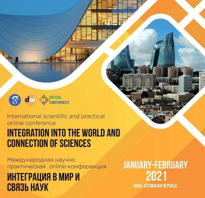 Integration into the world and connection of sciences, January, 2021