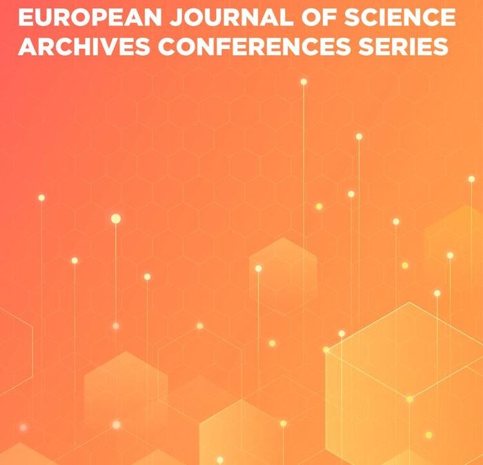 European journal of science archives conferences series, Part 2